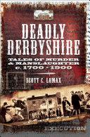 Deadly Derbyshire