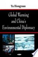 Global Warming and China's Environmental Diplomacy