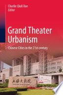 Grand Theater Urbanism