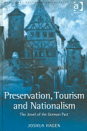 Preservation  Tourism and Nationalism