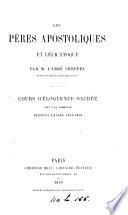 Les pères apostoliques et leur époque, cours d'éloquence sacrée