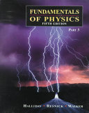 Fundamentals of Physics  Part 3  Chapters 22 33