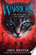 Warriors  The Broken Code  5  The Place of No Stars