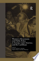 Women s Movements and Public Policy in Europe  Latin America  and the Caribbean