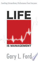Life Is Management
