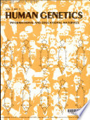 Human Genetics, Informational and Educational Materials