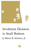 Investment Decisions in Small Business
