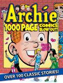 Archie 1000 Page Comics BLOW-OUT!