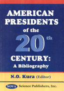 American Presidents Of The 20th Century Book PDF