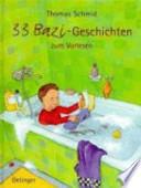 33 Bazi-Geschichten zum Vorlesen