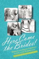 Here Come the Brides!
