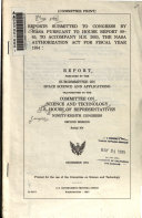 Reports Submitted To Congress By Nasa Pursuant To House Report 98 65 To Accompany H R 2065 The Nasa Authorization Act For Fiscal Year 1984