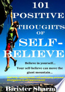 101 Positive Thoughts Of Self Believe