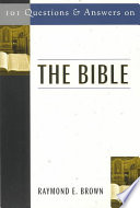 101 Questions and Answers on the Bible