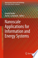 Nanoscale Applications For Information And Energy Systems Book PDF