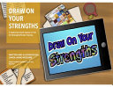 Draw on Your Strengths