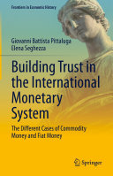Building Trust in the International Monetary System