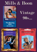 Mills Boon Vintage 90s Modern Desire And Historical The Morning After The Wrong Wife The Dark Duke Mills Boon E Book Collections