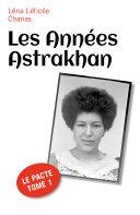 Les Années Astrakhan [Pdf/ePub] eBook