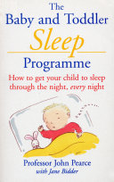 The Baby And Toddler Sleep Programme