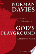 God s Playground A History of Poland