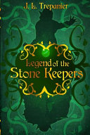 Legend of the Stone Keepers