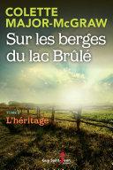 Pdf Sur les berges du lac Brûlé, tome 3 Telecharger