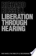 Liberation Through Hearing
