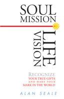 Soul Mission, Life Vision ebook