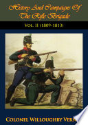 History And Campaigns Of The Rifle Brigade Vol  II  1800 1809