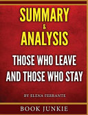 Those Who Leave and Those Who Stay   Summary and Analysis