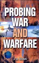 Probing War & Warfare