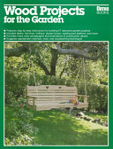 Wood projects for the garden