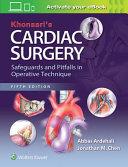 Khonsari s Cardiac Surgery Book