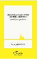 French reentry courts and rehabilitation