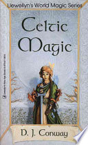 """""""Celtic Magic"""" by D. J. Conway"""