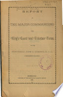 Report of the Major Commanding the King s Guard and Volunteer Forces  to the Honorable John O  Dominis  Commander in chief