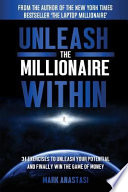 Unleash The Millionaire Within