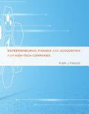Entrepreneurial Finance and Accounting for High Tech Companies