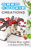 Oreo Cookie Creations