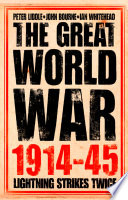 The Great World War 1914   1945  1  Lightning Strikes Twice
