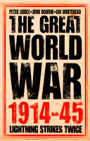 The Great World War 1914–1945: 1. Lightning Strikes Twice Pdf/ePub eBook