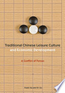 Traditional Chinese Leisure Culture and Economic Development