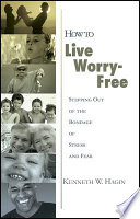 How to Live Worry-Free
