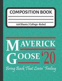 Maverick Goose 20 Bring Back That Lovin Feeling Book PDF