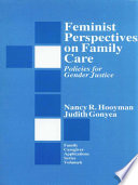 Feminist Perspectives on Family Care