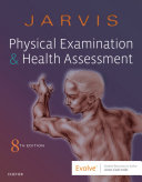 Physical Examination and Health Assessment E-Book