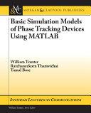 Basic Simulation Models of Phase Tracking Devices Using MATLAB