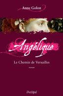 Angélique, Tome 6 : Le chemin de Versailles