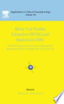 Motor Unit Number Estimation and Quantitative EMG Volume 60